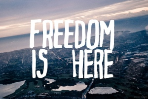 Freedom lives here.